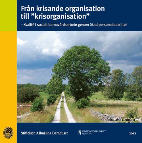 Fran-krisande-organisation-till-krisorganisation