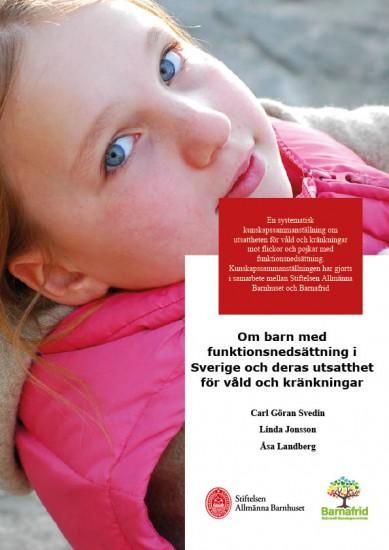 om-barn-med-funktionsnedsattning-i-sverige-och-deras-utsatthet-for-vald-och-krankningar